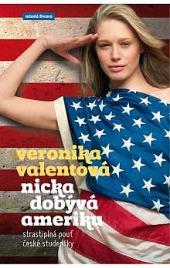 Nicka dobývá Ameriku - Veronika Valentová