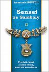Sensei ze Šambaly II