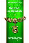Sensei ze Šambaly III