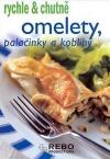 Omelety, palačinky a koblihy - rychle & chutně