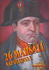 26 maršálů Napoleona I.