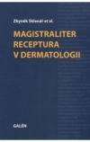 Magistraliter receptura v dermatologii obálka knihy