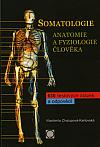 Somatologie - Anatomie a Fyziologie Člověka - 630 testových otázek a odpovědí