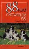 88 rad chovatelům psů