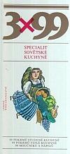 3x 99 specialit sovětské kuchyně