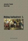 Dějiny kulinářství I