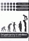 Od patriarchy k tatínkovi: západoslovanské modely otcovství obálka knihy