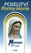 Poselství Panny Marie - Medžugorje 1981-1996