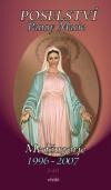 Poselství Panny Marie - Medžugorje 1996-2007
