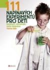 111 napínavých experimentů pro děti