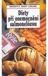 Dieta při onemocnění salmonelózou - Recepty, rady lékaře
