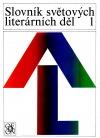 Slovník světových literárních děl 1 A-L