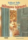 Miltonovo tajemství – Jak překonat strach