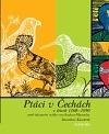 Ptáci v Čechách v letech 1360–1890 aneb tajemství rytíře von Sacher-Masocha