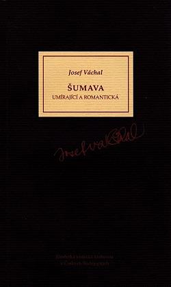 Šumava umírající a romantická obálka knihy