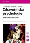 Zdravotnická psychologie - Teorie a praktická cvičení