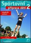 Sportovní příprava dětí 2 obálka knihy