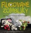 Filcované zombijky