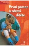 První pomoc a zdraví dítěte obálka knihy