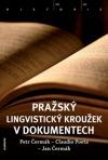 Pražský lingvistický kroužek v dokumentech