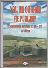 Val na obranu republiky. Československé opevnění z let 1935 - 1938 na Králicku