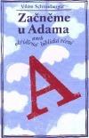 Začněme u Adama aneb okřídlená biblická rčení