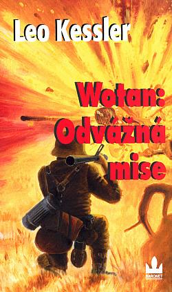 Wotan: Odvážná mise obálka knihy