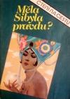 Měla Sibyla pravdu?