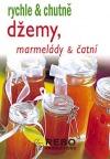 Džemy, marmelády a čatní obálka knihy