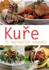 Kuře - 70 nejlepších receptů