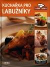 Kuchařka pro labužníky