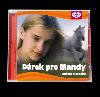 Dárek pro Mandy