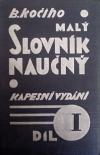 B. Kočího Malý slovník naučný - kapesní vydání: I. díl