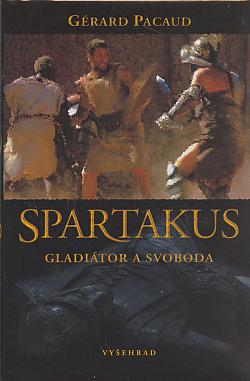 Spartakus - Gladiátor a svoboda obálka knihy