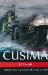 Cušima - Poslední bitva rusko-japonské války na moři