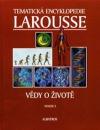 Tematická encyklopedie Larousse. Sv. 3, Vědy o životě
