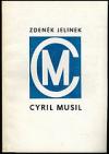 Cyril Musil: kapitoly z historie odboje na Českomoravské vysočině