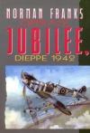 Operace Jubilee, Dieppe 1942