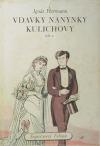 Vdavky Nanynky Kulichovy - díl I