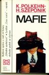 Mafie: Kdo nemlčí - zemře