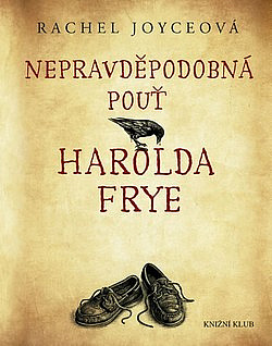 Nepravděpodobná pouť Harolda Frye obálka knihy