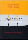 Pragmatika lidské komunikace: interakční vzorce, patologie a paradoxy