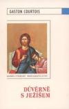 Důvěrně s Ježíšem