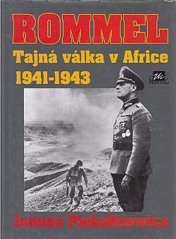 Rommel - Tajná válka v Africe 1941-1943 obálka knihy