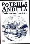 Potrhlá Andula