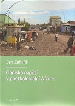 Ohniska napětí v postkoloniální Africe obálka knihy