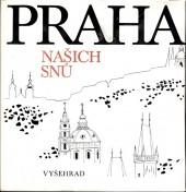 Praha našich snů