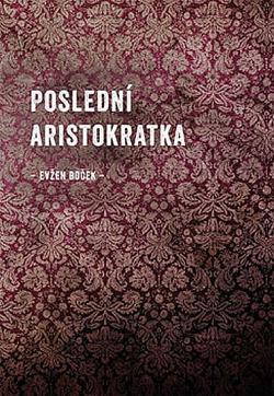 Poslední aristokratka obálka knihy