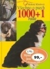 Všechno o psech 1000+1 rada