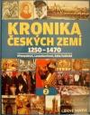 Kronika Českých zemí 2: 1250 - 1470
